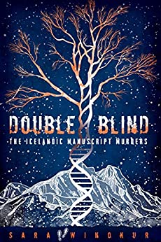To Read or not to Read: Double Blind: The Icelandic Manuscript Murders by Sara Winokur